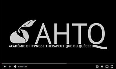 Capsule vidéo de l'Académie d'hypnose thérapeutique du Québec